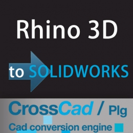 Rhino 3D to SOLIDWORKS